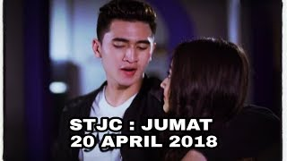 Siapa Takut Jatuh Cinta Hari Ini Jumat 20 April 2018