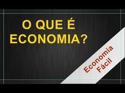 O que é economia?