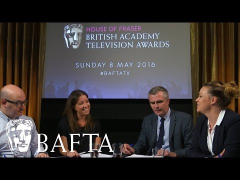 House of Fraser BAFTA Television Award Nominations in 2016  Panel Discussion