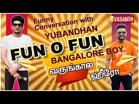 Funny Conversation with Bangalore Hero | Fun O Fun | Vasanth TV