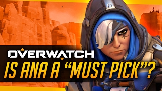 Overwatch   Is Ana Still A Must Pick?