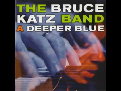 The Bruce Katz Band - For Cliff