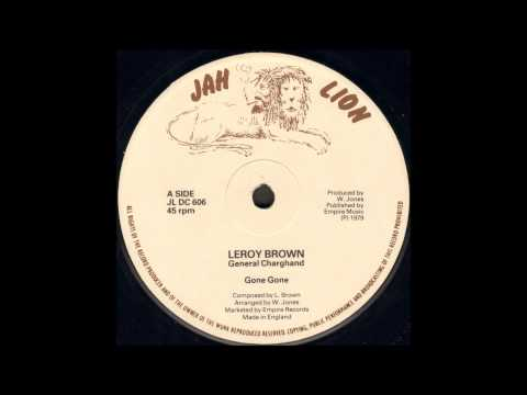 Leroy Brown - Gone Gone
