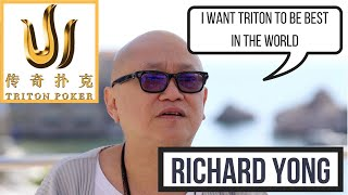 Richard Yong on Meeting Tom Dwan, Phil Ivey and Starting the Triton Brand
