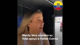 Wendy Vera muestra su apoyo incondicional a Rafael Correa.