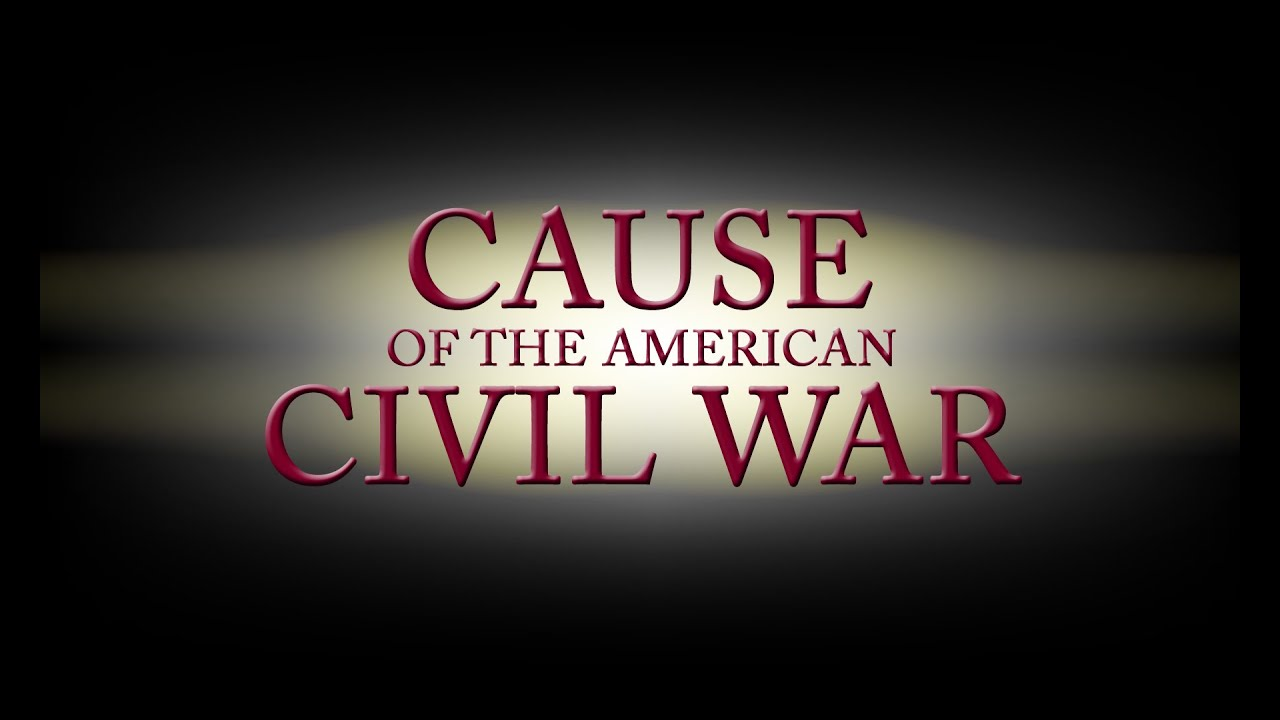 Cause of the American Civil War - Episode 99 - YouTube