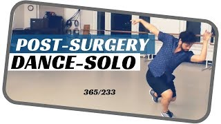Male dance solo- post surgery - dancing everyday- 365 ballets -ballet male solo-223