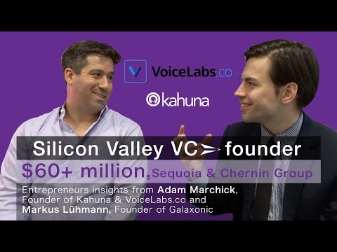 How to raise money & grow your business, Adam Marchick, Co-Founder of Kahuna & VoiceLabs