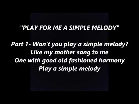 PLAY FOR ME A SIMPLE MELODY IRVING BERLIN LYRICS WORDS SING ALONG SONGS