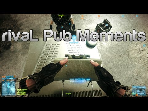 Battlefield 3 rivaL Pub Moments