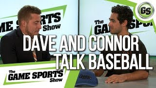 The Game Sports Show Episode 10  Dave and Connor talk baseball