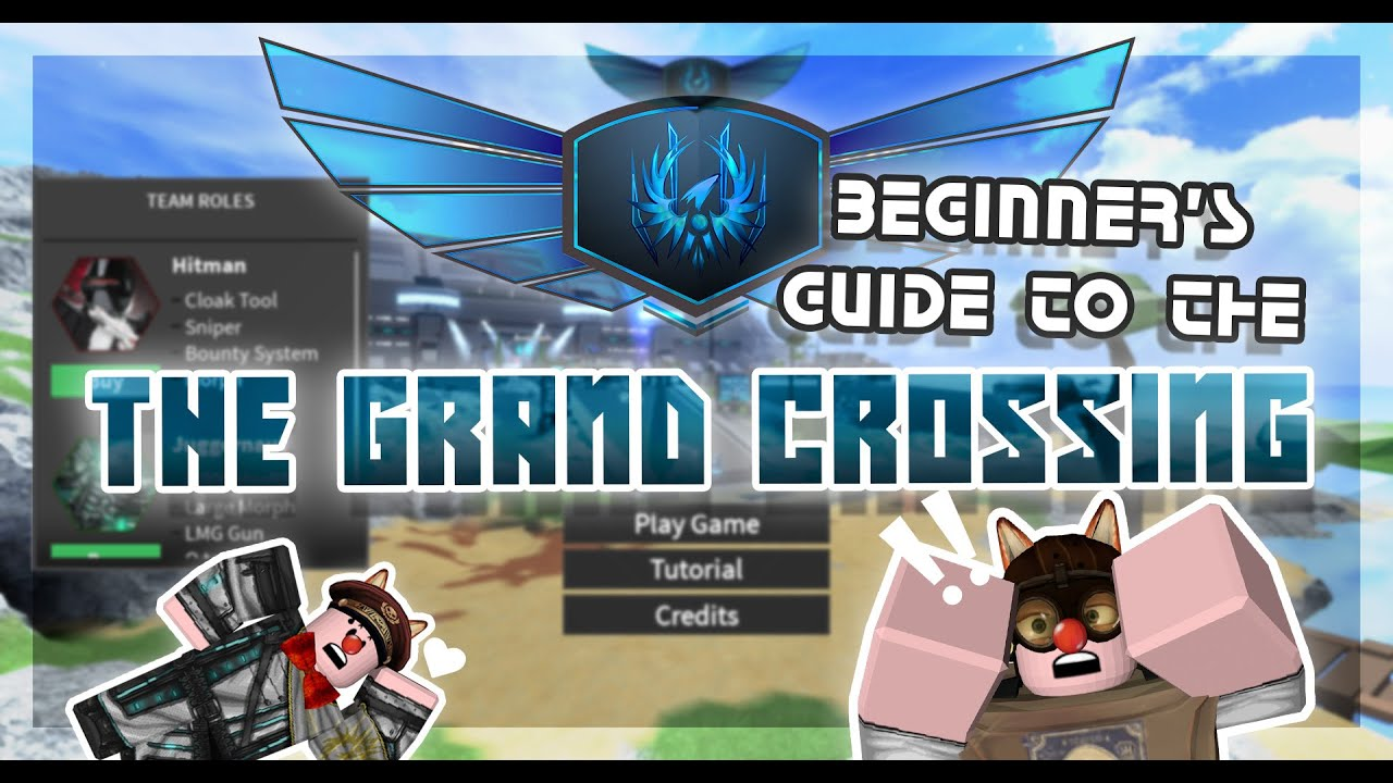 Outdated Beginner S Guide To The Grand Crossing Tni Youtube