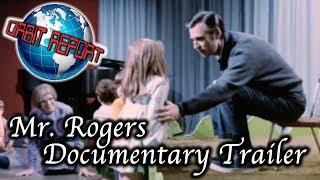 Mister Rogers Documentary Trailer - Orbit Report