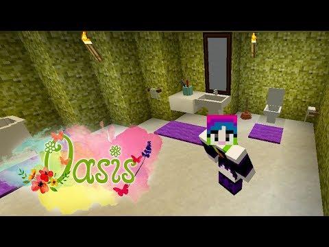 MINECRAFT  Oasis #6 - Decorando minha casa (banheirooooo).