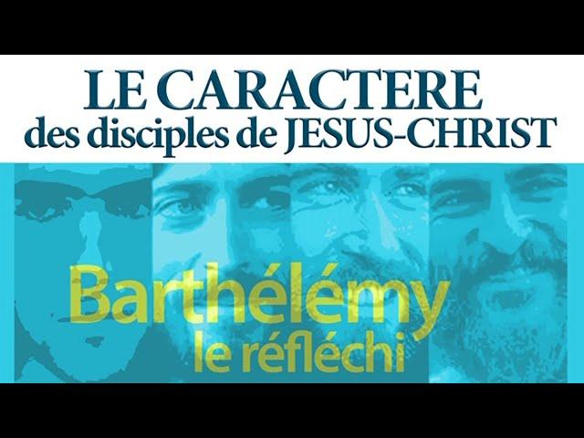 Barthélémy, le réfléchi