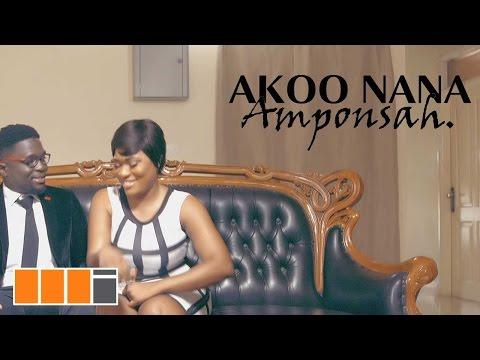 Akoo Nana -  Amponsah (Official Video)