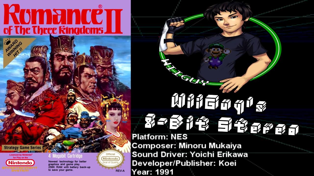 Romance of the Three Kingdoms 2 (NES) Soundtrack - 8BitStereo