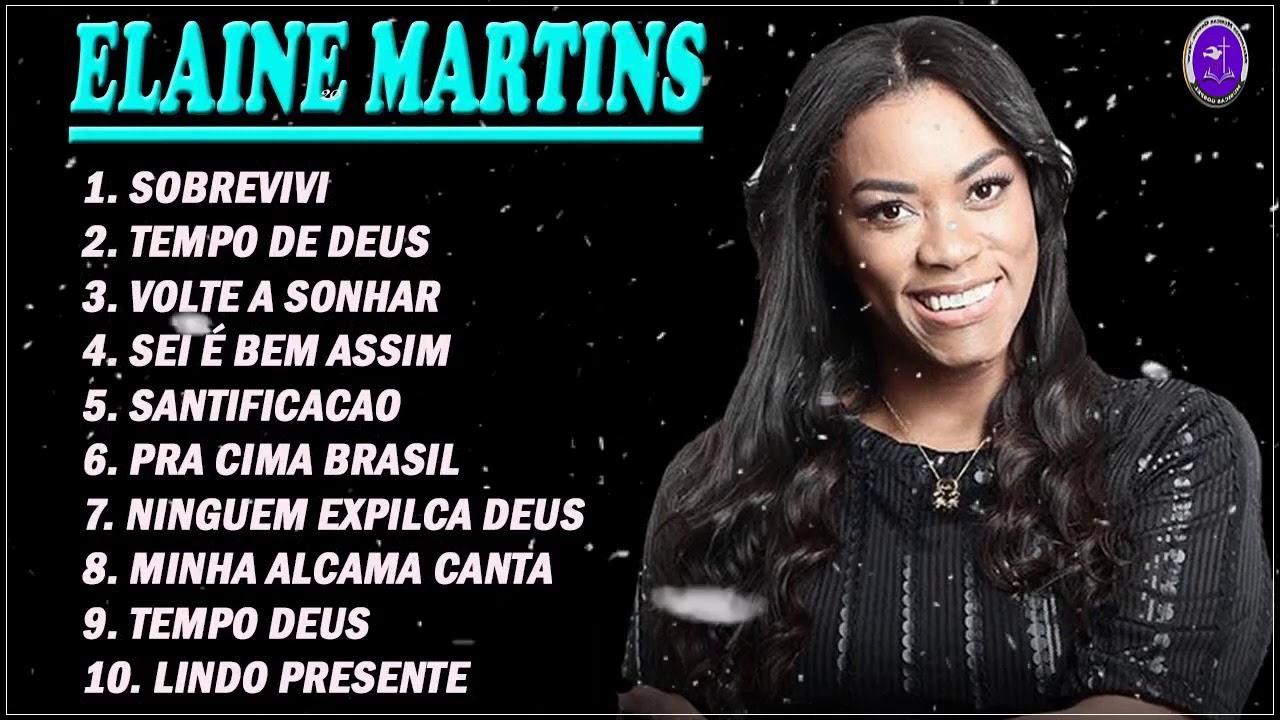 Elaine Martins - Canta A Melhor Música Do Senhor Para O Coração em 2020