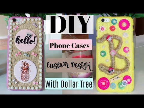 DIY Dollar Tree Custom Design Phone Cases