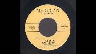 Billie J. Killen - I Wonder - Rockabilly 45