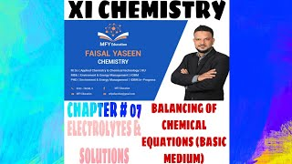 "Gambar cover Class XI chemistry ( chapter #07)- Chapter Name: Solution & Electrolytes - Topic ""Basic Medium"""