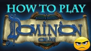 Gameplay/Tutorial/Guide - How To Play Dominion Online