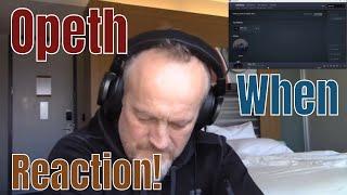 Opeth - When (Reaction)