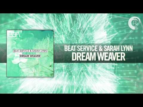 Beat Service & Sarah Lynn - Dream Weaver (BSA/RNM)