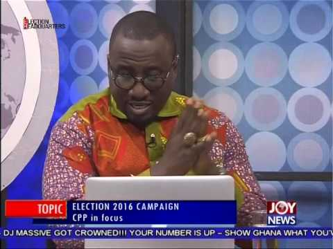 Election 2016 CPP Campaign - PM Express on Joy News(18-10-16)