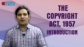 The Copyright Act, 1957 Introduction | Economic & Commercial Laws | Law Lectures thumbnail