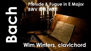 Wim Winters plays Bach WKII, prelude and fugue in E Major, BWV 878 on clavichord