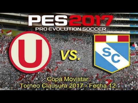 Universitario vs Sporting Cristal | Copa Movistar Fecha 12 Torneo Clausura | PES 2017