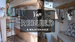 SOLO FEMALE VANLIFER | Rebuild & Maintenance of my Sprinter Van Conversion