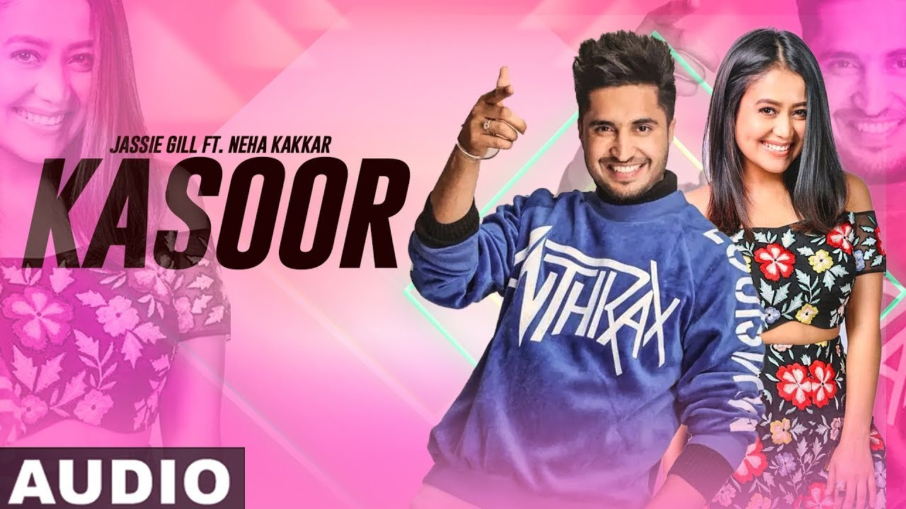 Kasoor (Full Audio) | Jassi Gill | Neha Kakkar | Latest Punjabi Songs 2019 | Speed Records