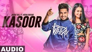 Kasoor (Full Audio) | Jassi Gill | Neha Kakkar | Latest Punjabi Songs 2019 | Speed Records