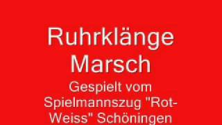 "Spielmannszug ,,Rot-Weiss"" Schöningen - Ruhrklänge Marsch"