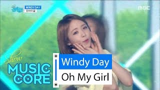 [Comeback Stage] OH MY GIRL - Windy Day, 오마이걸 - 윈디데이 Show Music core 20160528