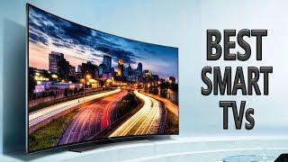 Best Smart TVs 2018 - Top 6 HDR 8K TVs