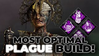 MOST OPTIMAL PLAGUE BUILD! - Dead by Daylight!