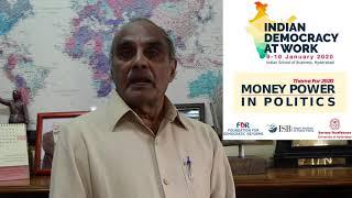 Dr N Bhaskara Rao talks about Money Power in Politics conference | 9-10 Jan 2020, Hyd