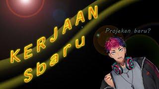(Kerjaan) KERJAAN Sbaru【NIJISANJI ID】