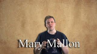 Mary Mallon: The Story of Typhoid Mary