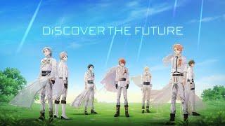 IDOLiSH7『DiSCOVER THE FUTURE』MV FULL