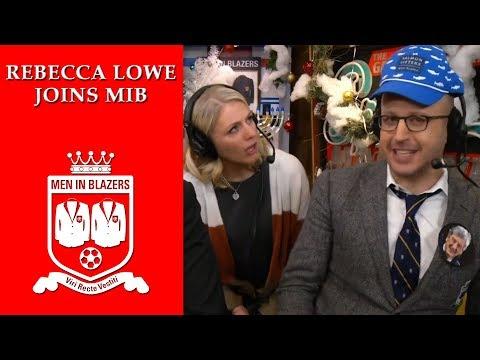 Men in Blazers: Rebecca Lowe hands out half season awards | NBC Sports