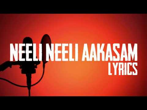 Neeli Neeli Aakasam Full Song Lyrics