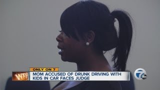 Mom accused of drunk driving with kids in car faces judge