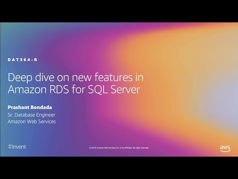 AWS re:Invent 2019: [REPEAT 1] Deep dive on new features in Amazon RDS for SQL Server (DAT364-R1)