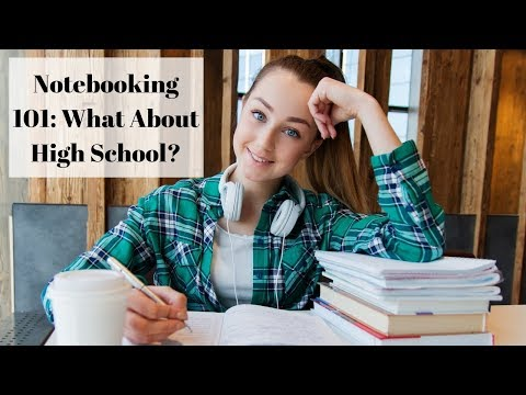 Notebooking 101: What About High School?