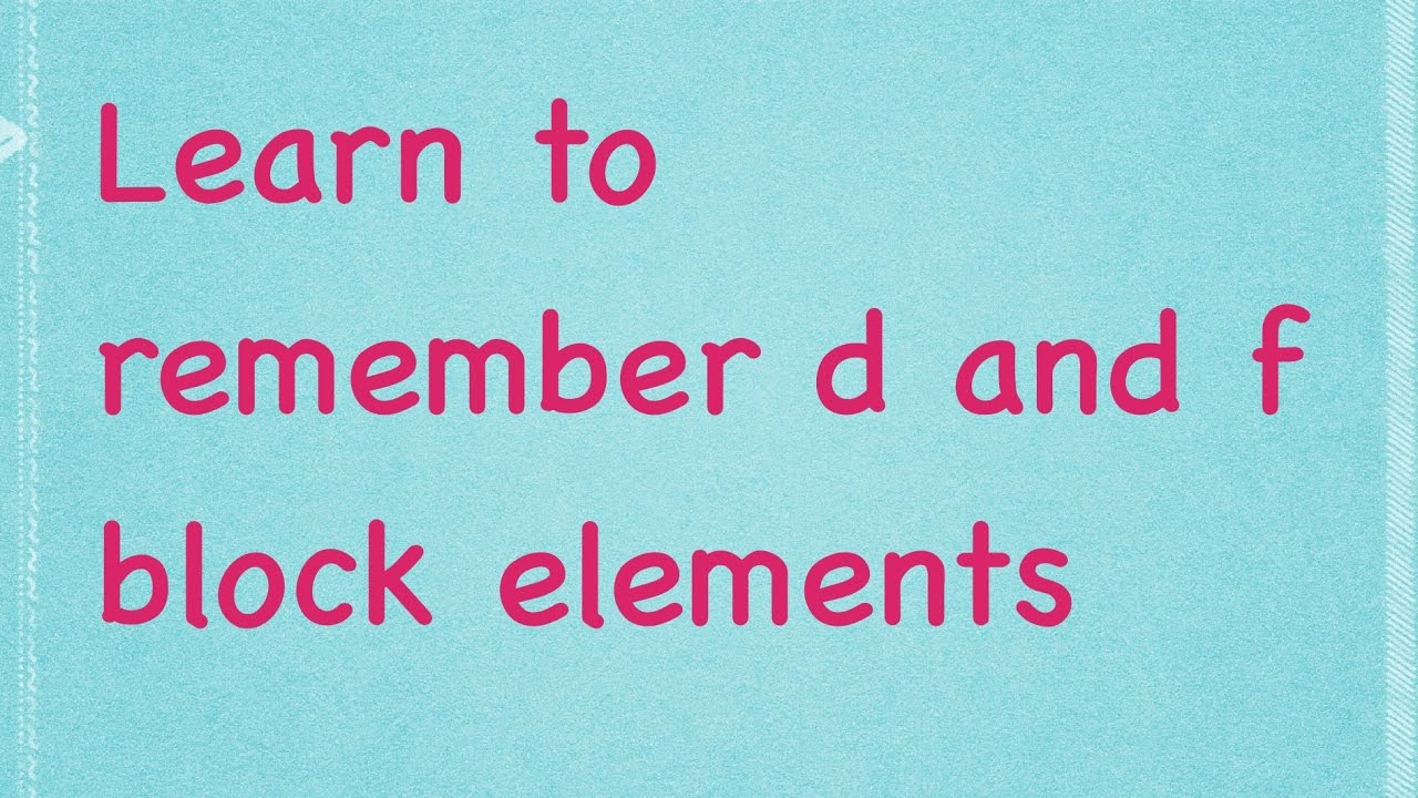 How to remember d and f block elements tricks to learn d and f how to remember d and f block elements tricks to learn d and f block elements chemistry tutor urtaz Choice Image
