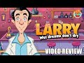 Review: Leisure Suit Larry - Wet Dreams Don't Dry (Steam) - Defunct Games